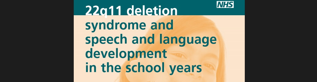 22q11 deletion syndrom speech and language